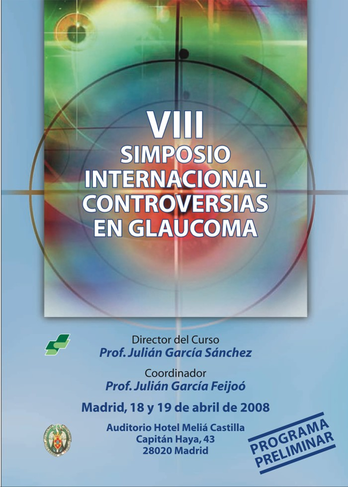 Simposio Internacional - Controversias en Glaucoma - Madrid